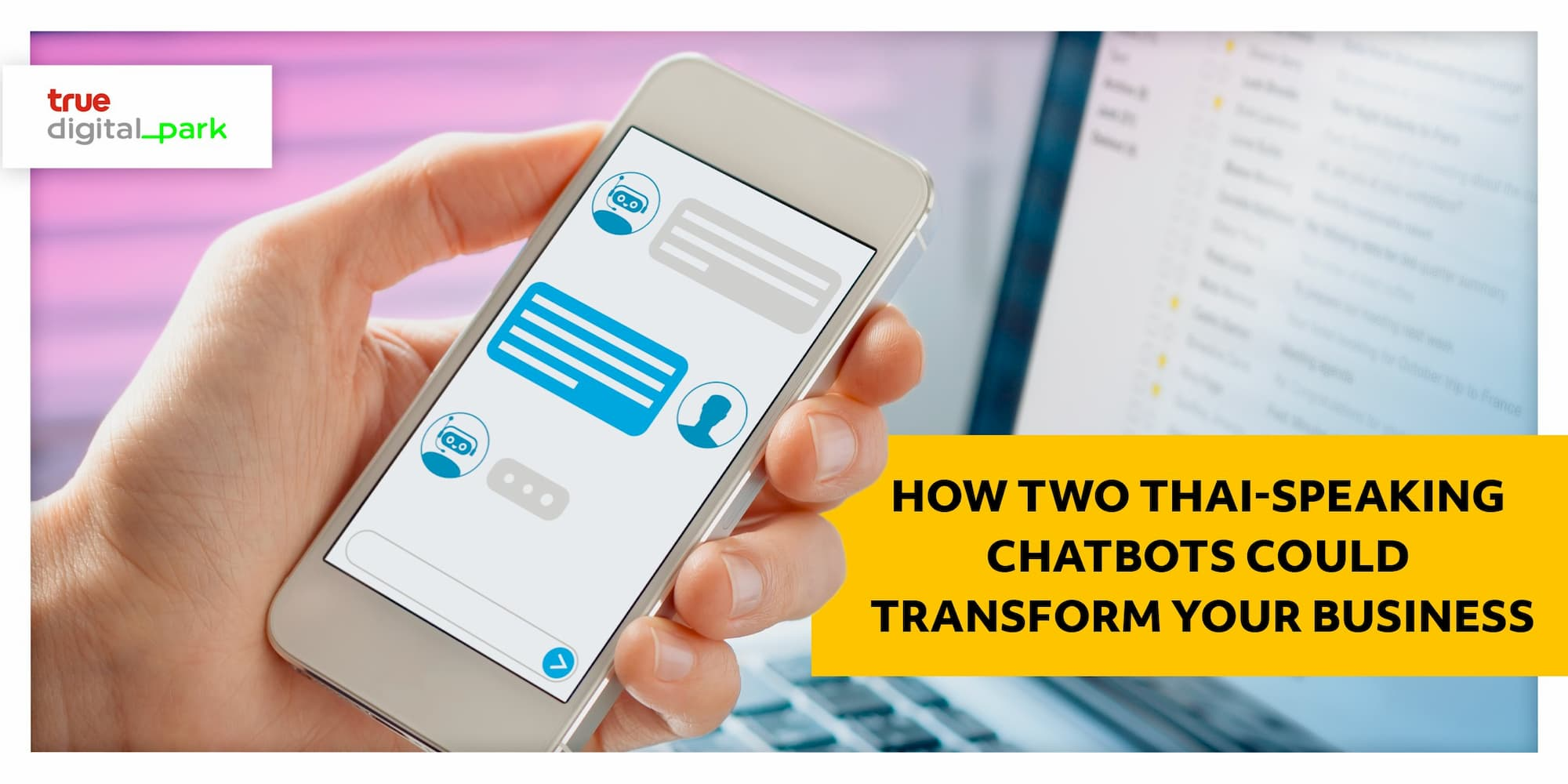 How Two Thai-Speaking Chatbots Could Transform Your Business