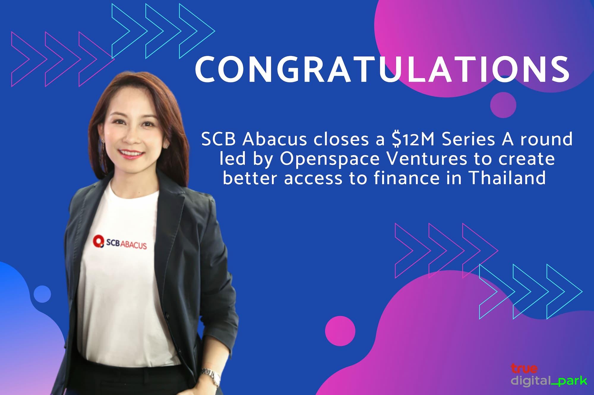 SCB Abacus คว้าเงินลงทุนต่างชาติ 400 ล้านบาท ในการระดมเงินทุนรอบ Series A จาก Openspace Ventures