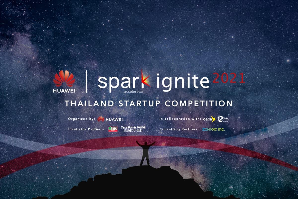 Huawei Spark Ignite 2021 – การแข่งขันสตาร์ทอัพในประเทศไทย